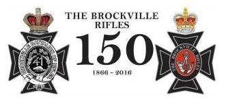 The Brockville Rifles 150th Anniversary - 1866-2016